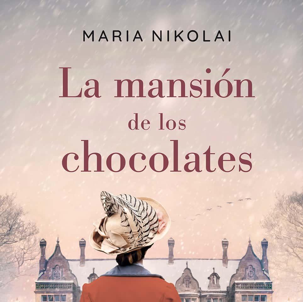 la-mansion-de-los-chocolates maria nikoilai